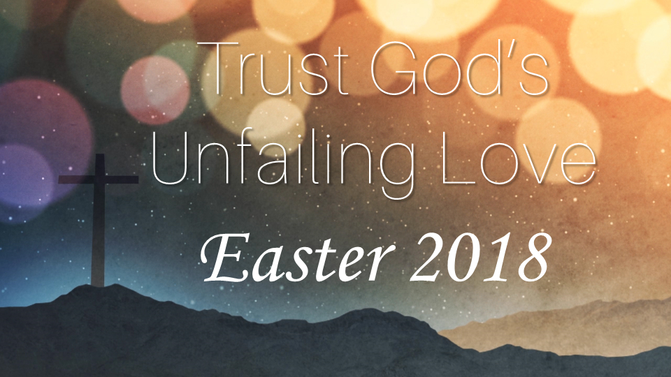 Trust God\'s Unfailing Love