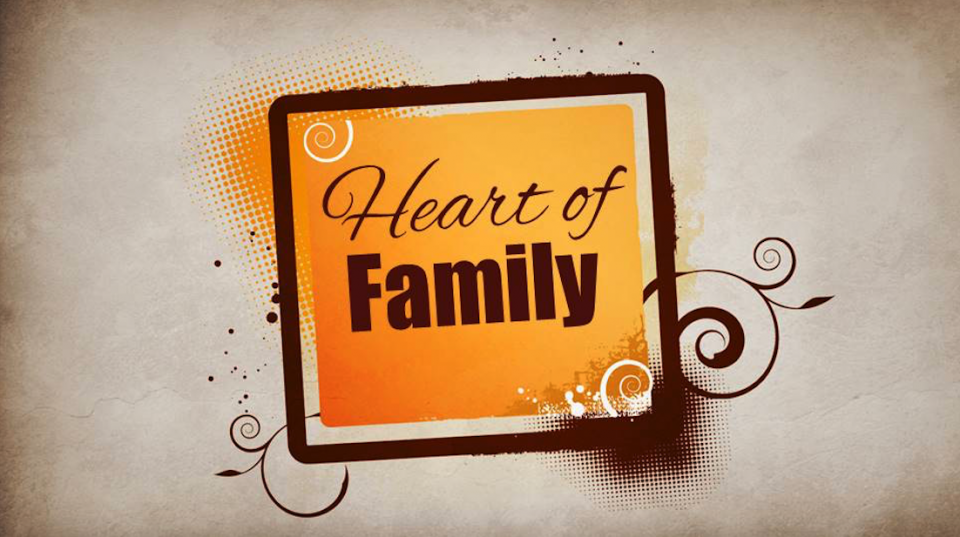 The Heart of Family